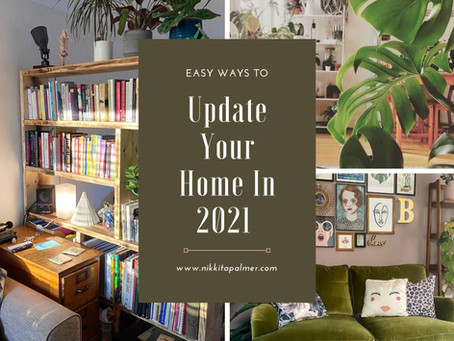Easy Ways To Update Your Home In 2021 From Nikkita Palmer Designs