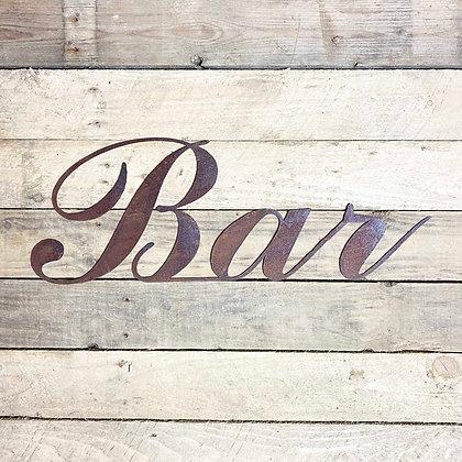 Rusted Metal 'Bar' Sign For Garden, Wall & Shelf Decor
