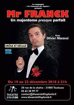 Mr Franck / comédie / / Cie Un Tournesol sur Jupiter / Avignon Off 2018