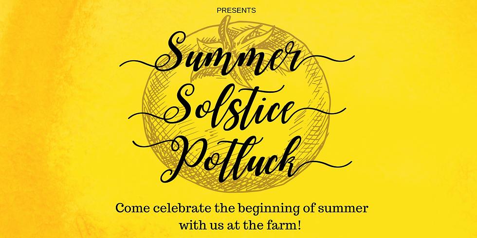 Summer Solstice Potluck at the Farm