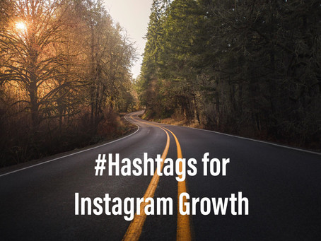 Instagram Hashtags for the Best Reach Possible - 2019