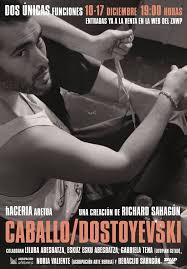 Richard Sahagún estrena 'Caballo/Dostoyevski'