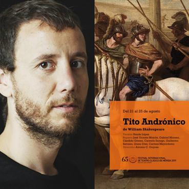 """Sergio Adillo actuará con """"Tito Andrónico"""" en el #65FestivaldeMérida"""