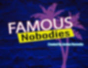 FamousNobodies_PitchDeck_12_11_19_revise