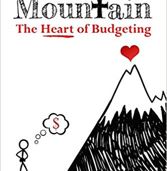 Climbing the Mountain -  The Heart of Budgeting