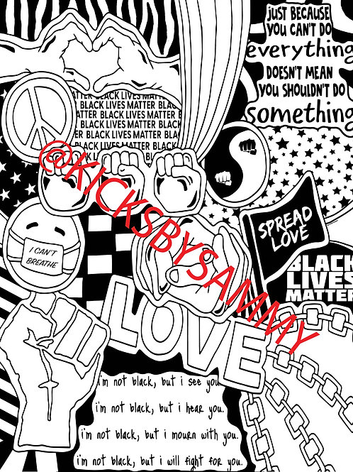 Black Lives Matter Coloring Sheet (100% of the proceeds donated)