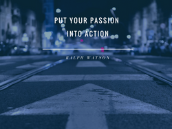 Put your passion into action