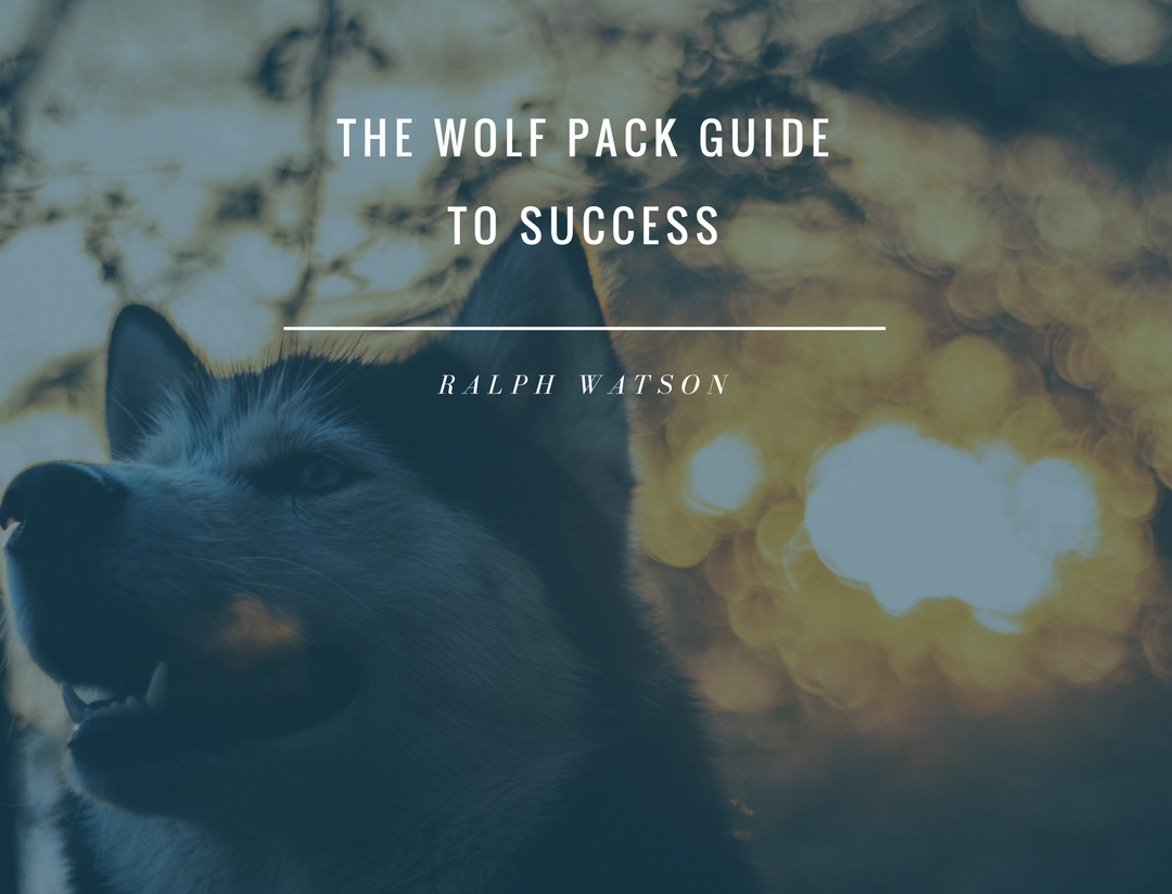 The wolf pack guide to success