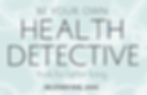 Be Your Own Health Detective(3).png