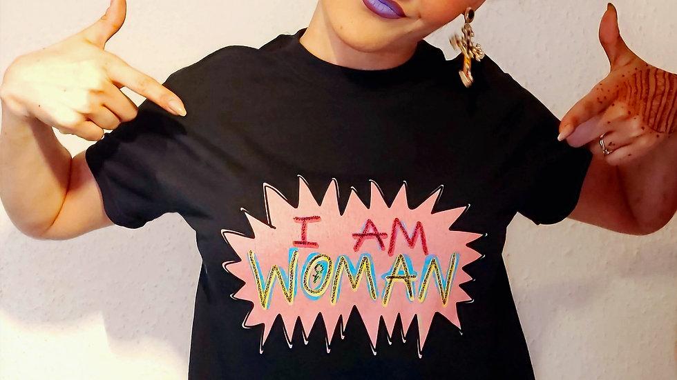 I AM WOMAN Tee