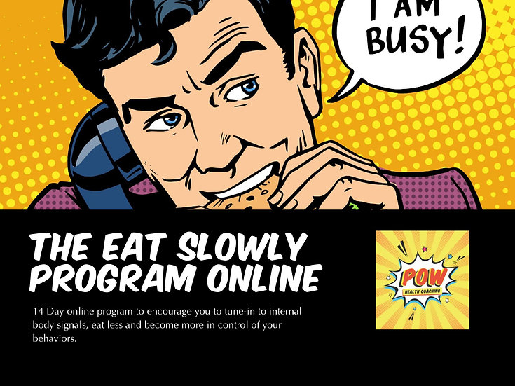 Eat Slowly Program - ONLINE