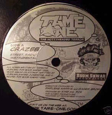 "Tame One - Crazee 12"" Single 2000"