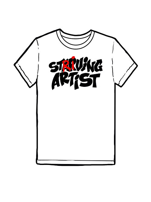 """Striving Artist"" T-Shirt"