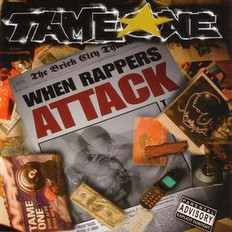 Tame One When Rappers Attack CD/LP cover 2003