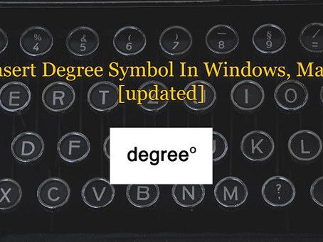 Insert Degree Symbol In Windows, Mac, Android, And iOS [updated]