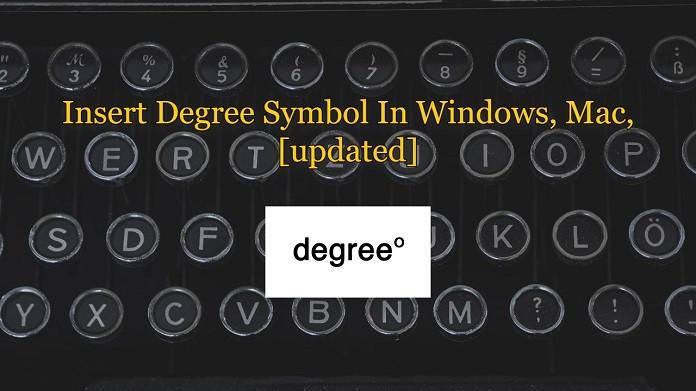 Get Degree Symbol 2021