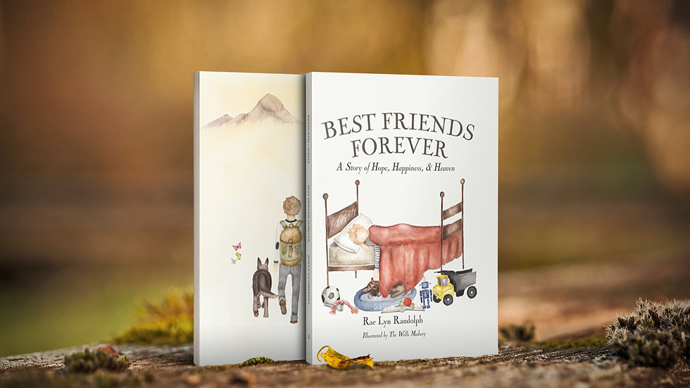 Best Friends Forever - A Story of Hope, Happiness, & Heaven