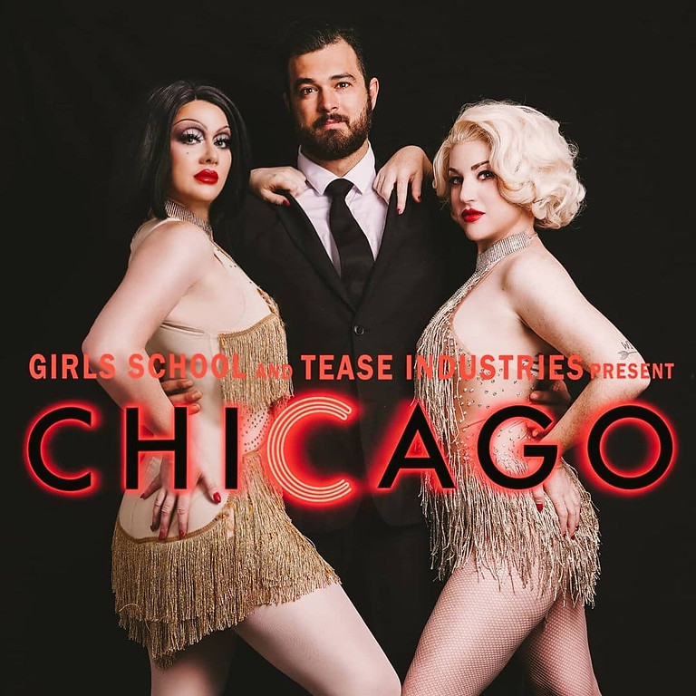 Girls School and Tease Industries present: Chicago