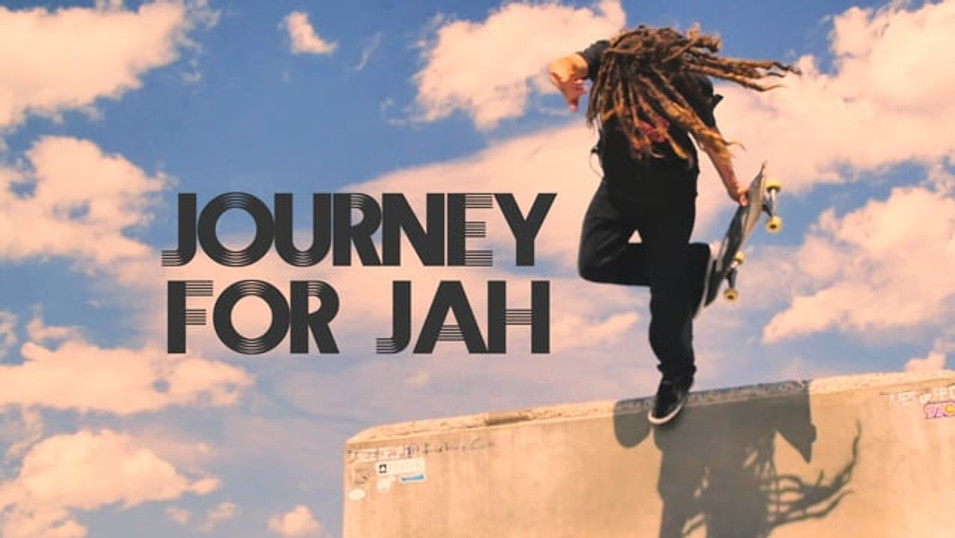 JOURNEY FOR JAH