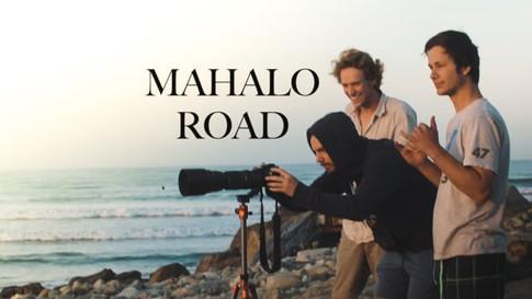 MAHALO ROAD
