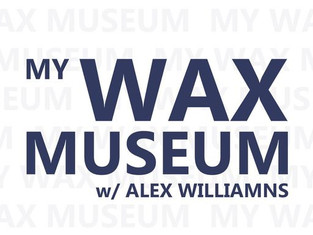 My Wax Museum: #005 - Film and YouTube w/ Matt Mort