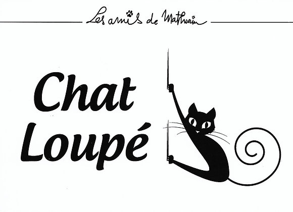 Chat Loupé