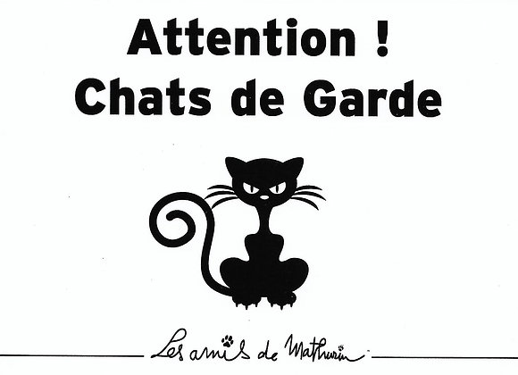Attention chats de garde