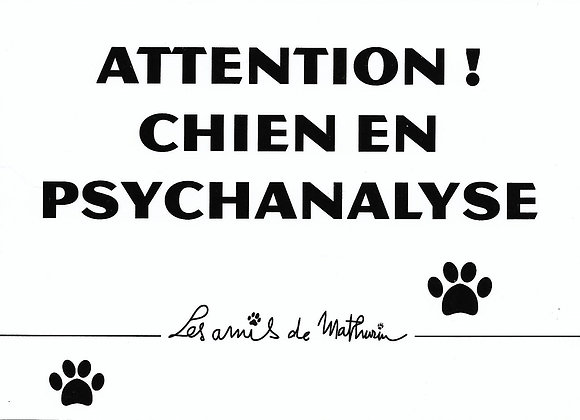 Attention chien en psychanalyse