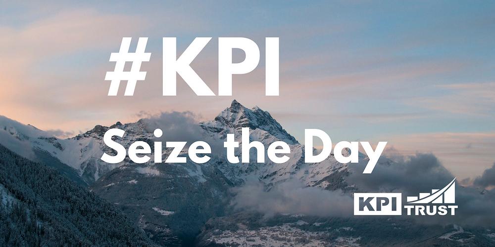 KPI seize the day