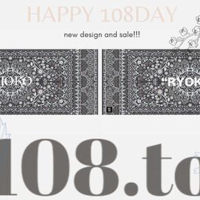本日10月8日は108の日!NEW Design!And SALE!!