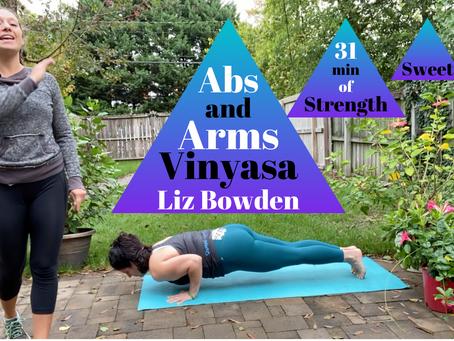 Abs and Arms Vinyasa with Liz!