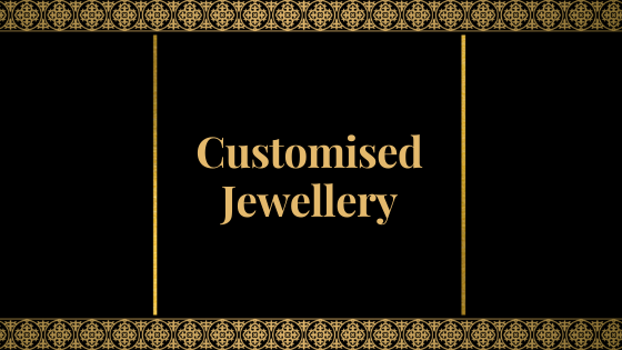 Customised Jewellery.png