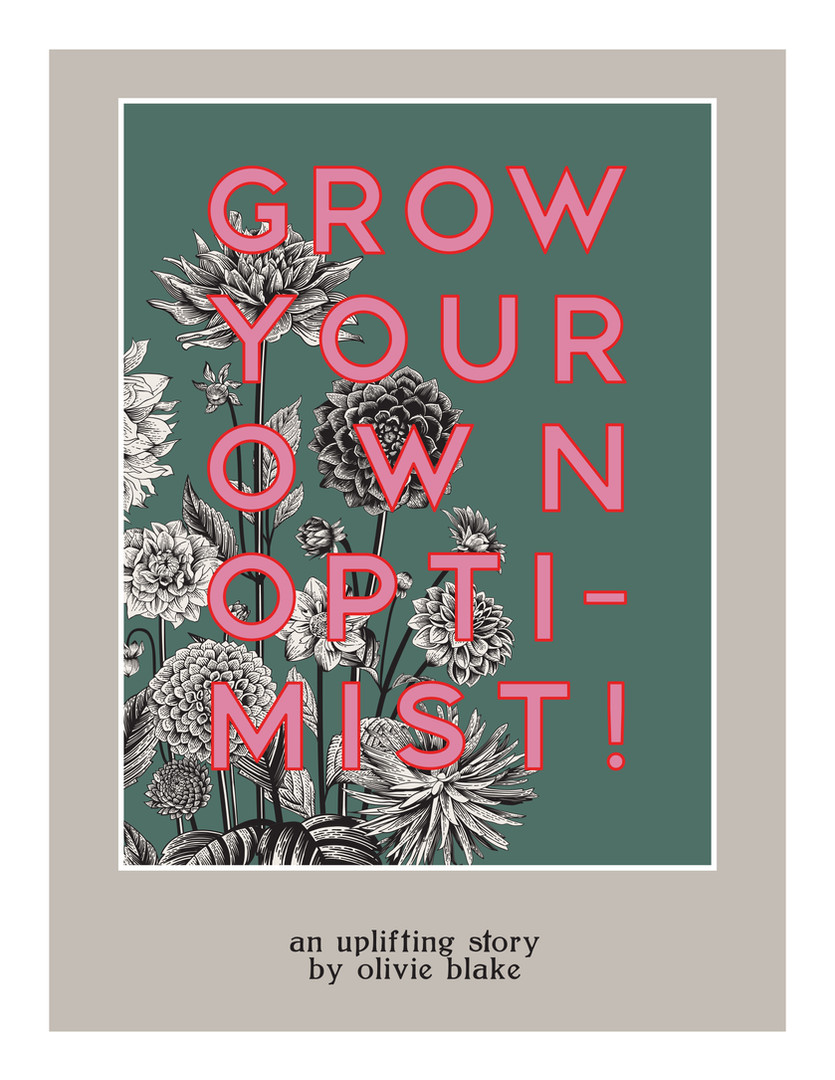 Grow Your Own Optimist!
