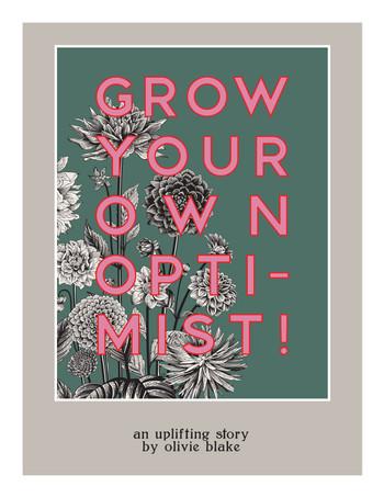 Grow Your Own Optimist!