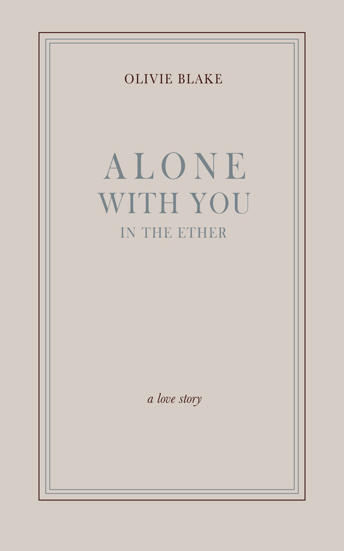 Alone With You in the Ether digital cove