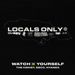 digital cover watch yourself jamaica locals only sound the kemist nyanda esco
