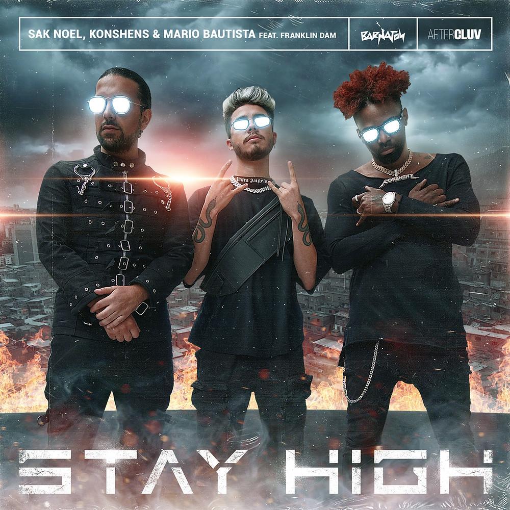 digital cover for stay high by sak noel, konshens, mario bautista feat franklin dam