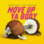 Digital Cover for Move Up Ya Body by Johnny Roxx feat Konshens