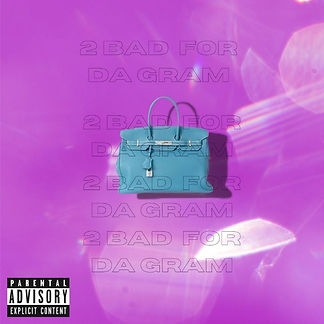 digital cover for 2 bad for da gram by london future