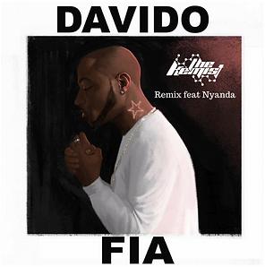 Digital Cover of Fia (The Kemist Remix) by Davido feat Nyanda