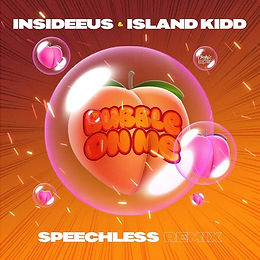 digital cover for Bubble On Me (Speechless Remix) by Insideeus & Island Kidd