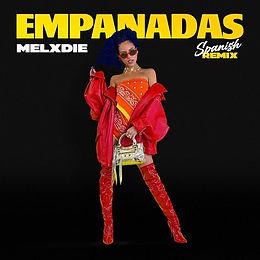 digital cover for Empanadas (Spanish Remix) by Melxdie