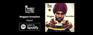 banner for tropic electric reggae invasion playlist on spotify