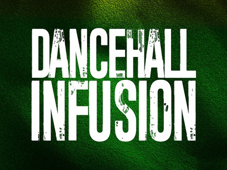 🎵 Dancehall Infusion (New Music)