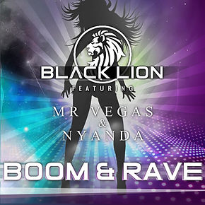 Digital Cover for Boom & Rave by Black Lion featuring Mr Vegas & Nyanda