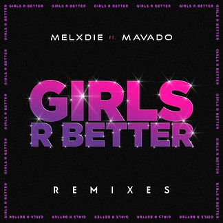 digital cover for Gilrs R Better (The Kemist Remix) by Melxdie, Mavado