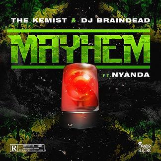 digital cover for Mayhem by The Kemist, Dj Braindead ft Nyanda