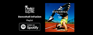 banner for tropic electric dancehall infusion playlist on spotify