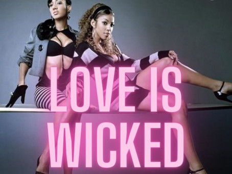 🎵 Love is Wicked (New Music)