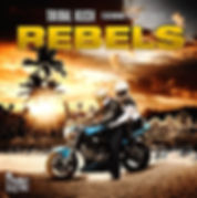 digital cover for rebels by tribal kush